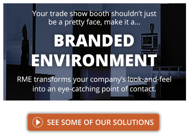 Make Your Tradeshow Booth A Branded Environment